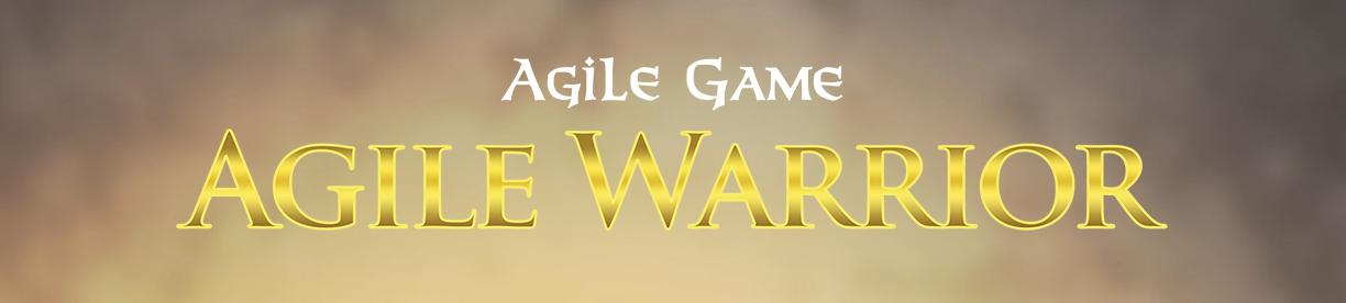 Agile Game: Agile Warrior